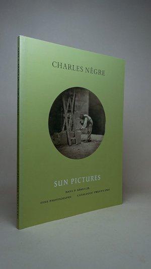 Sun Pictures: Charles Nègre