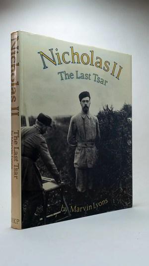 Nicholas II: The Last Tsar