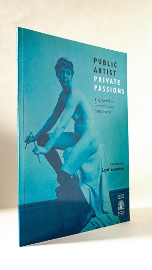 Public Artist Private Passions: The World of Edward Linley Sambourne