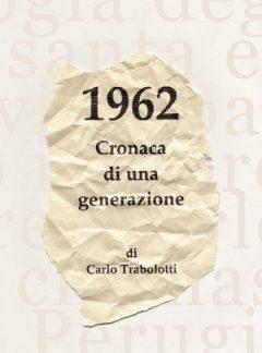 1962 Cronaca di una generazione
