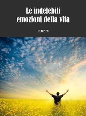 Le indelebili emozioni della vita