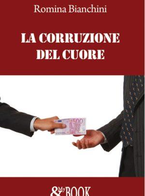 La Corruzione del Cuore