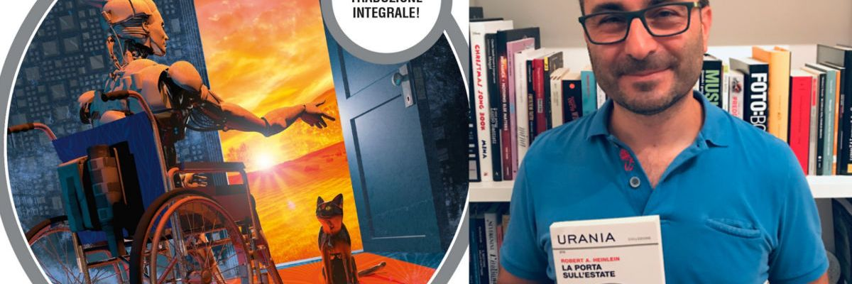La Porta sull Estate Robert Heinlein andrea bindella autore fantascienza fiction scifi inganno imperfetto terra 2486 anima sintetica
