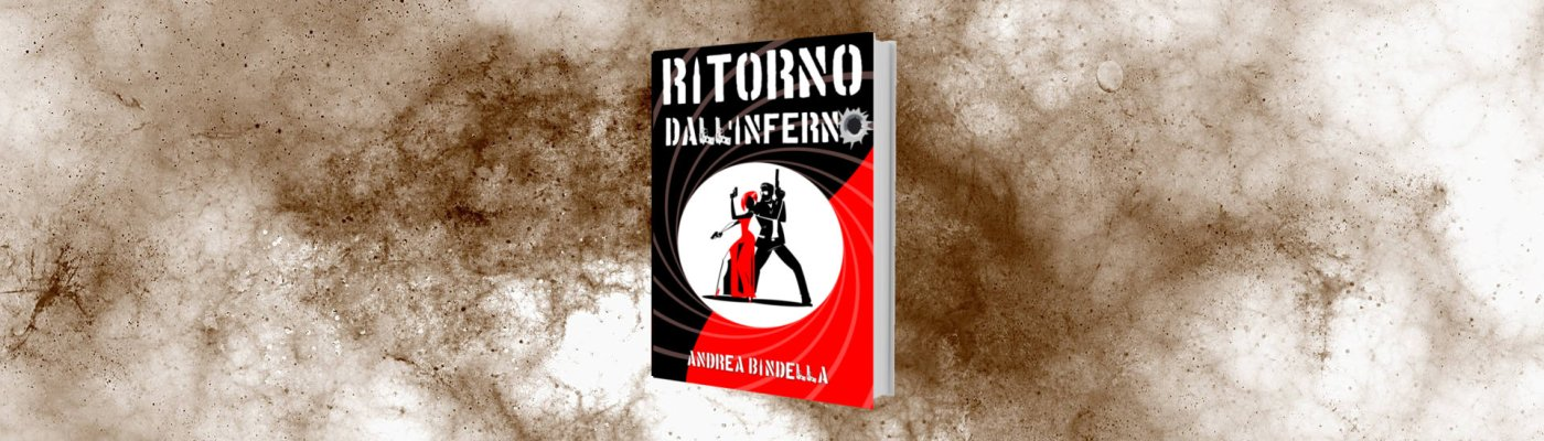 ritorno inferno gioca gratis storia interattiva spy story avventura thriller andrea bindella autore messenger 007 spia jason bourne mission impossible