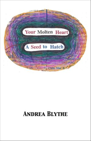 Your Molten Heart / A Seed to Hatch