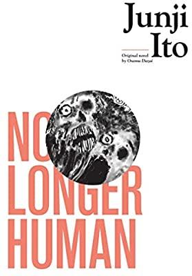 No Longer Human by Junji Ito