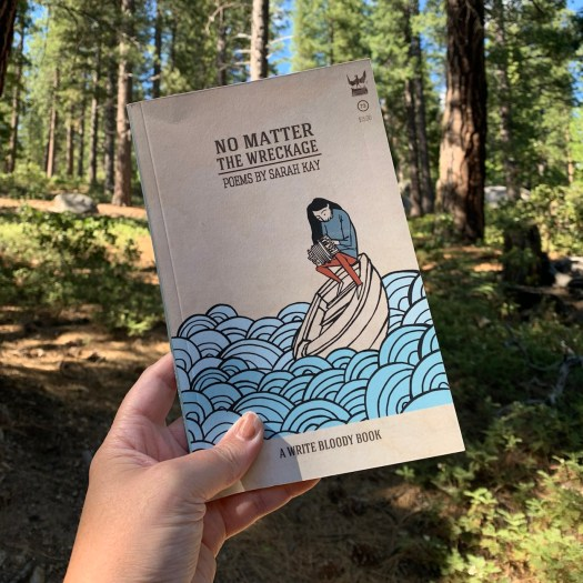 No Matter the Wreckage poetry by Sarah Kay
