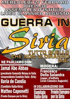 Mercoledì 27 febbraio, ore 9.30, Liceo Classico Augusto: GUERRA IN SIRIA – Tutto quello che non vi diranno mai