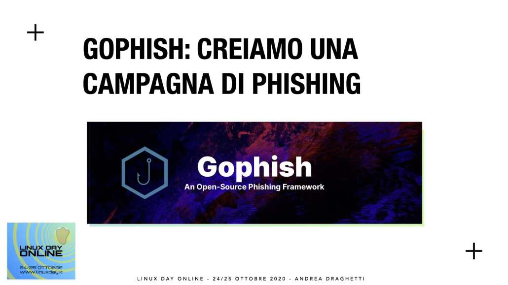 Linux Day Nazionale 2020: GoPhish