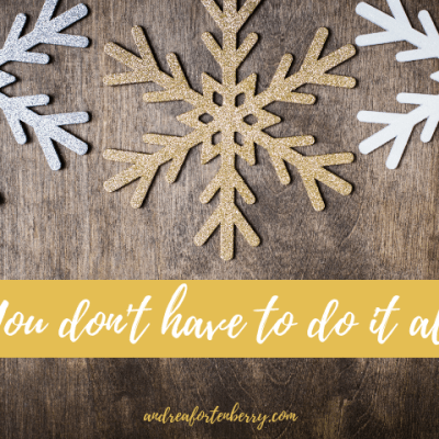 You Don't Have To Do It All