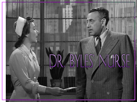 "Andrea King as Dr. Byles' Nurse, with George Coulouris, in ""Mr. Skeffington,"" Warner Bros., 1944."