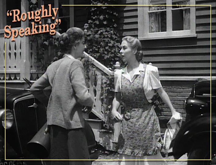 """Rosalind Russell and Andrea King in """"Roughly Speaking."""" Warner Bros., 1945."""