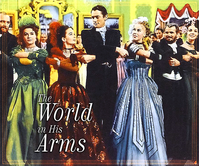 """Ann Blyth, Gregory Peck, and Andrea King in """"The World in His Arms"""" (Universal, 1952)."""