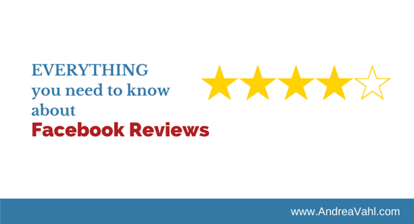 Everything You Need to Know about Facebook Reviews