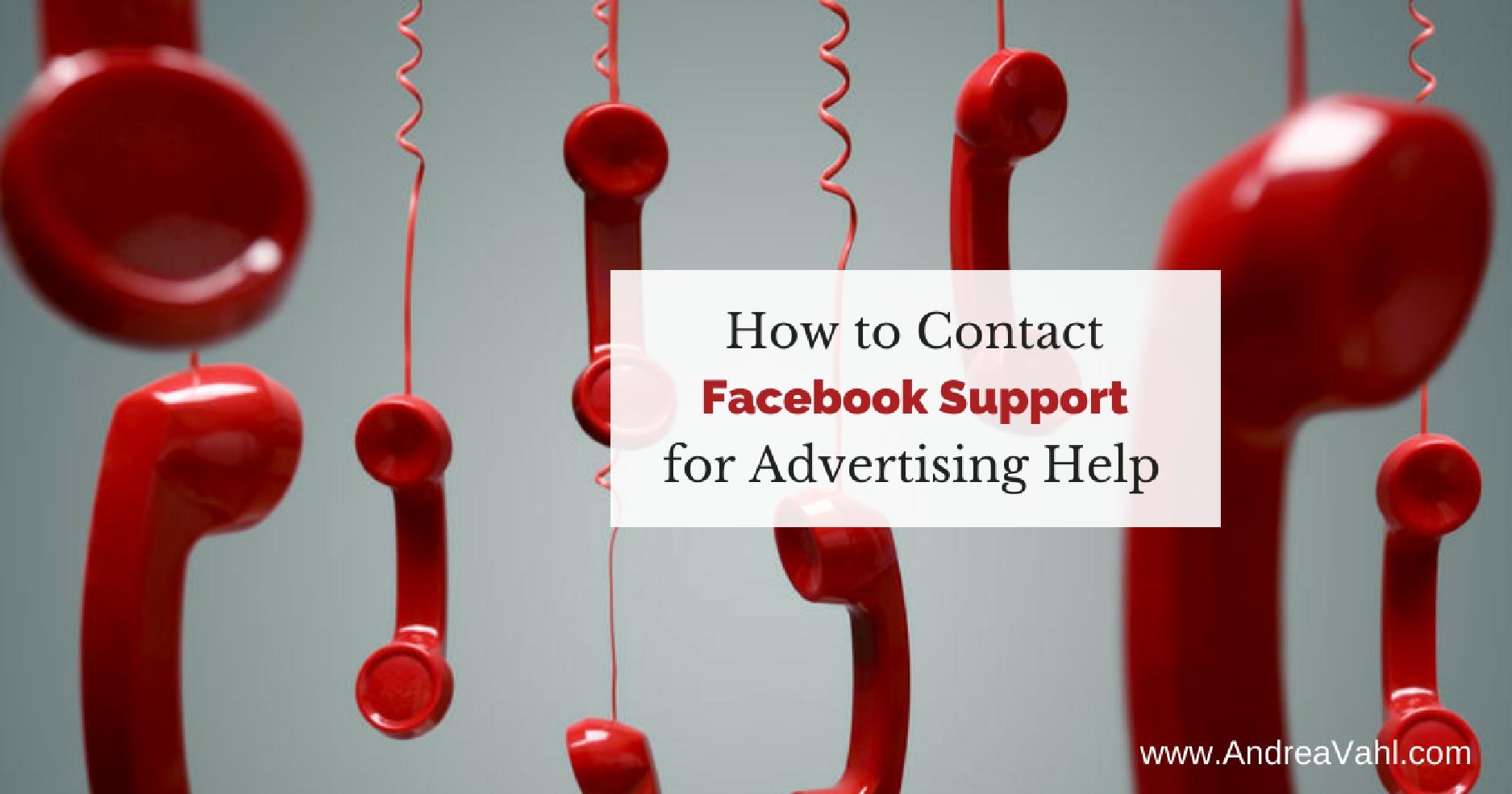 Cómo ponerse en contacto con el servicio de asistencia de Facebook para obtener ayuda publicitaria