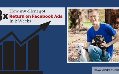 How My Client Got 8x Return on Facebook Ads in 2 Weeks