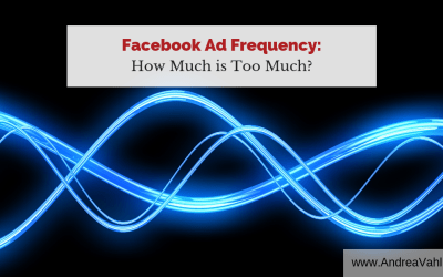 Facebook Ad Frequency – How Much is Too Much?