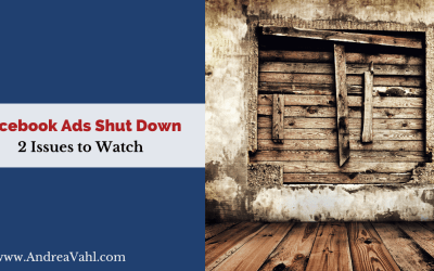 Facebook Ads Shut Down: 2 Issues to Watch