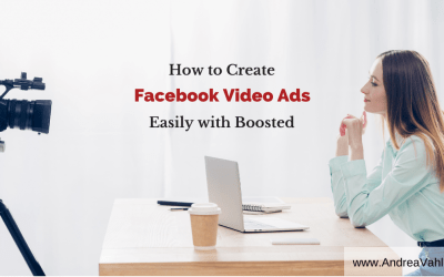 How to Create Facebook Video Ads Easily with Boosted