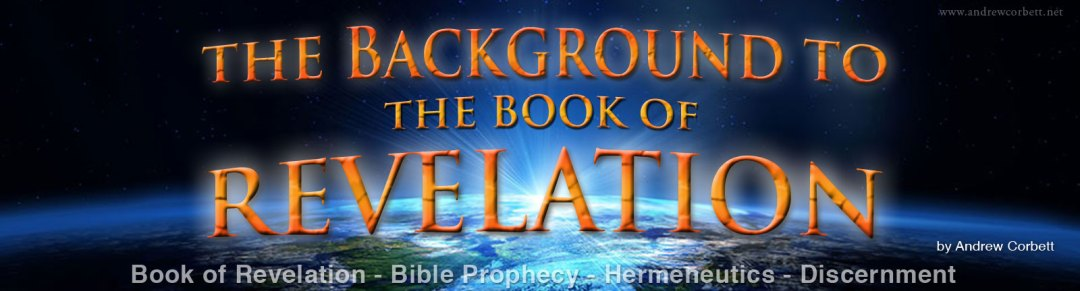 Understand The Background to the Book of Revelation