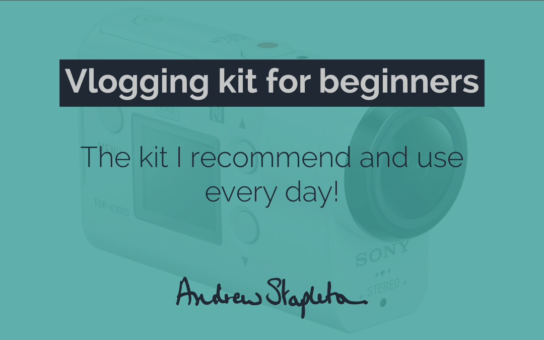 Vlogging kit for beginners – The kit I recommend and use every day!