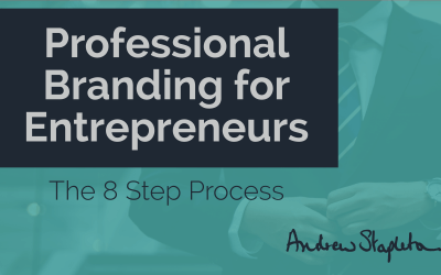 Professional branding for entrepreneurs – a step by step guide
