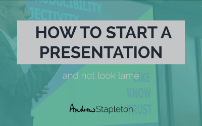 How to start a presentation and not look lame