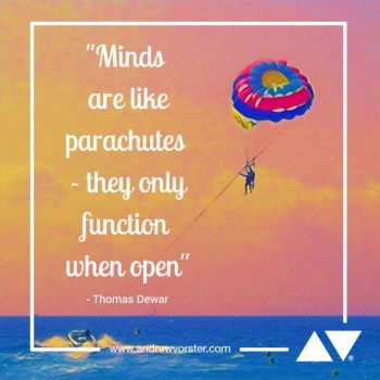 Minds are like parachutes