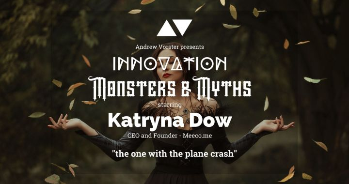 Katryna Dow shares monsters and myths