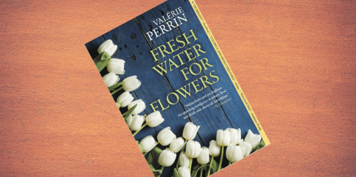 Read: Fresh Water for Flowers is a must-read