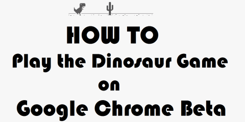 How To Play the Google Chrome Beta EasterEgg Dinosaur Game – Andro Dollar