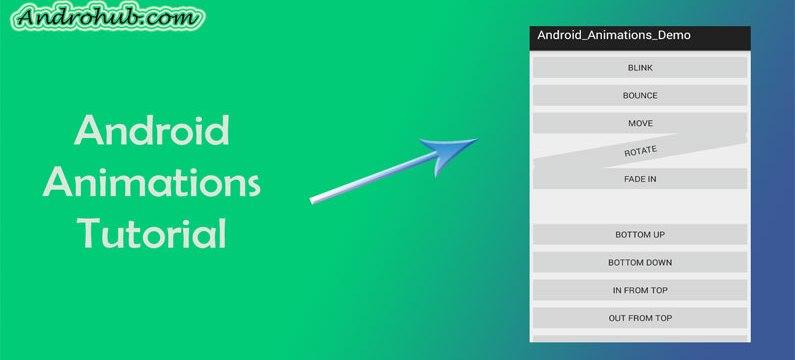 Android Animation - Androhub