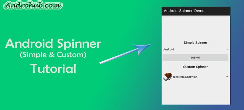 Android Spinner - Androhub