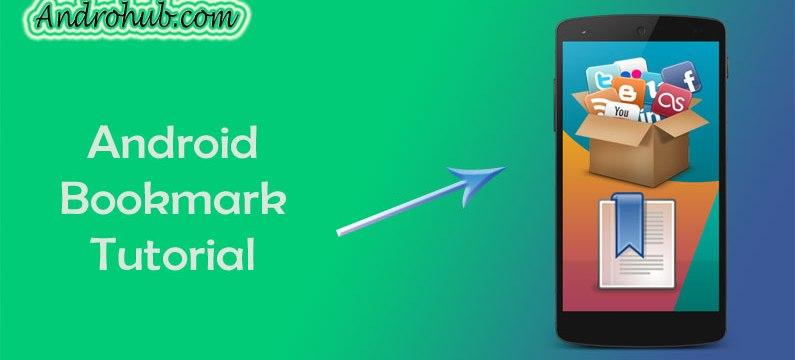 Android History Bookmark - Androhub