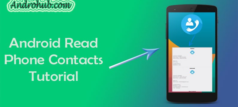Android Read Contacts using Content Provider - Androhub