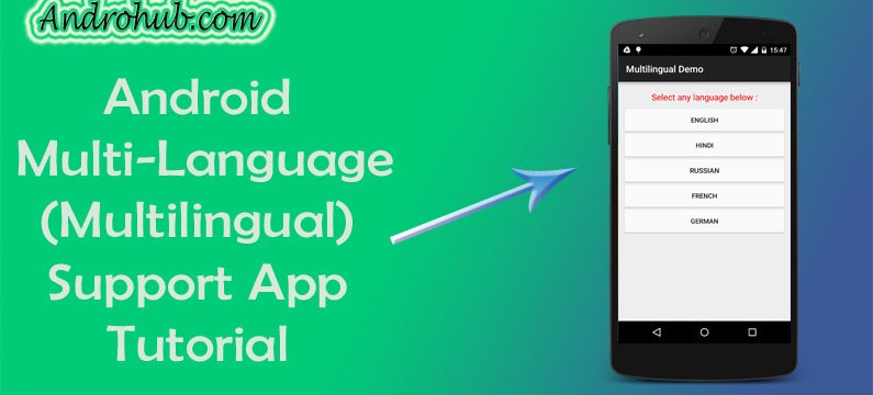 Android Building Multi-Language Supported App - Androhub