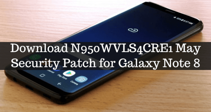 Download N950WVLS4CRE1 May 2018 Security Patch