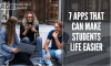 7 Apps That Can Make Student Life Easier