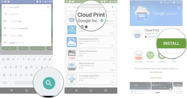 Tap the Search button. Tap Cloud Print. Tap Install.
