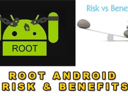 android root risk and Benefits