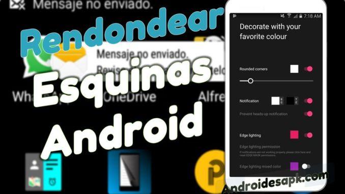 Redondea las esquinas de tu pantalla Android