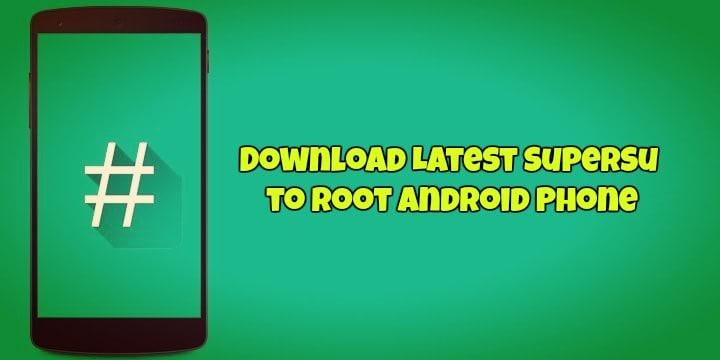 Download and Root with SuperSU Zip via TWRP [Updated 2018]