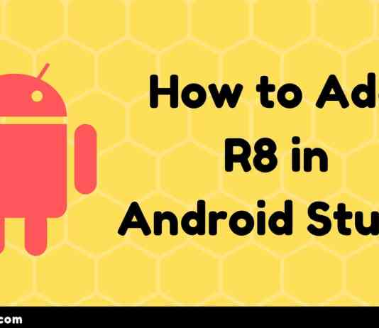 How to Add R8 in Android Studio