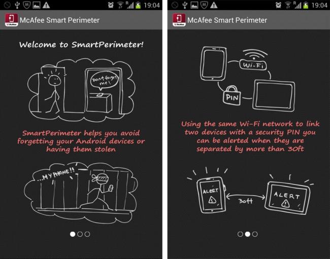 Mit Smart Perimeter gehst du sicher dass du dein geliebtes Smartphone nirgendwo vergisst.