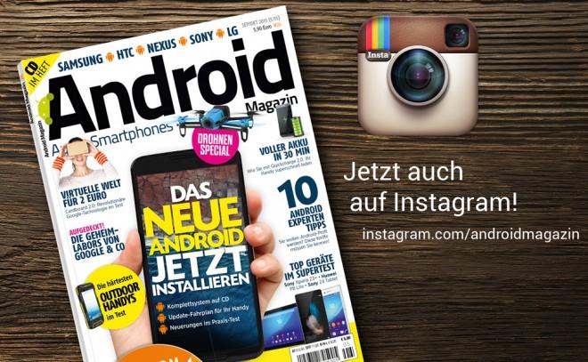 Das Android Magazin ist seit kurzem ebenfalls auf Instagram zu finden.