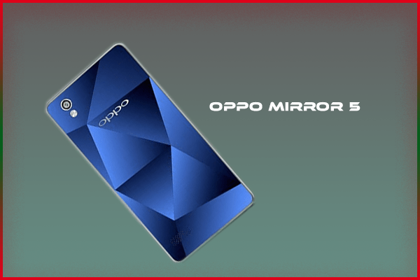 db4b35b6612 Oppo Mirror 5 specs and Price in Bangladesh