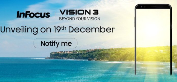 Infocus Vision 3 launch - Infocus Vision 3 with Dual camera, Full Screen display to officially unveil on Dec 19