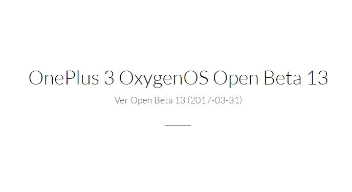 OnePlus 3 OxygenOS Open Beta 13 _ Downloads - OnePlus.net - Google Chrome 2017-03-31 20.39.26