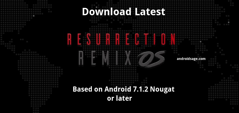 Download and install Resurrection Remix 5.8.3+ based on Android 7.1.2 Nougat for all Android devices