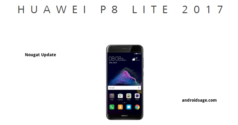 HUAWEI P8 lite 2017 Android 7.0 Nougat Update to official france Europe